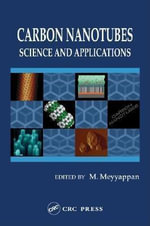 Carbon Nanotubes : Science and Applications