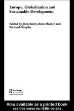 Europe, Globalization and Sustainable Development - John Barry