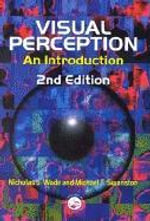 Visual Perception : An Introduction - Nicholas J. Wade