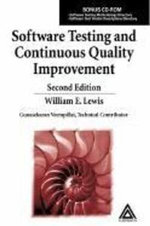 Software Testing and Continuous Quality Improvement, Second Edition - William E. Lewis