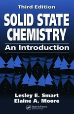Solid State Chemistry, 3rd Edition : An Introduction - Lesley E. Smart