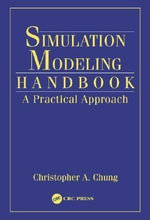 Simulation Modeling Handbook : A Practical Approach