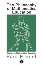 The Philosophy of Mathematics Education - Paul Ernest