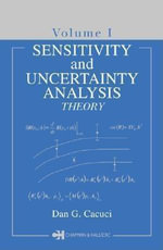 Sensitivity & Uncertainty Analysis : Theory, Volume 1 - Dan G. Cacuci