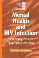 Mental Health and HIV Infection : Psychological and Psychiatric Aspects