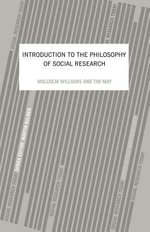 An Introduction to the Philosophy of Social Research - Williams Malcolm