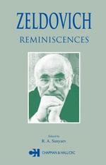 Zeldovich : Reminiscences