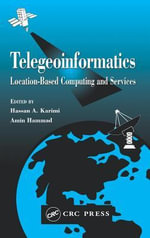 Telegeoinformatics : Location-Based Computing and Services