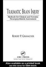 Traumatic Brain Injury : Methods for Clinical and Forensic Neuropsychiatric Assessment - Robert P., JR. Granacher