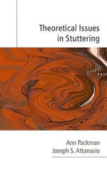 Theoretical Issues in Stuttering - Ann Packman