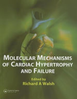Molecular Mechanisms of Cardiac Hypertrophy and Failure - Richard A. Walsh