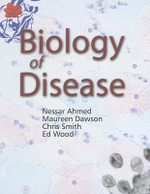 Biology of Disease - N. Ahmed