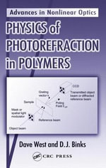 Physics of Photorefraction in Polymers - Dave West