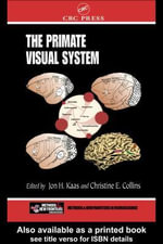 The Primate Visual System - Jon H. Kaas