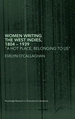 Women Writing the West Indies :