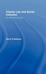 Charity Law and Social Inclusion : An International Study - Kerry O'Halloran