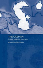 Caspian : Politics, Energy and Security