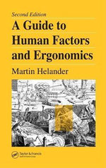 Guide to Human Factors and Ergonomics, 2nd Edition - Martin Helander