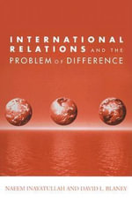International Relations and the Problem of Difference - Naeem Inayatullah