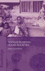 Textiles in Indian Ocean Societies