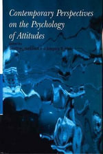 Contemporary Perspectives on the Psychology of Attitudes : An Introduction and Overview