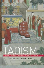 Taoism : The Enduring Tradition - Russell Kirkland
