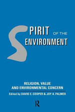 Spirit of the Environment : Religion, Value, and Environmental Concern