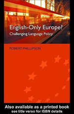 English-Only Europe? : Challenging Language Policy - Robert Phillipson