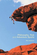 Philosophy, Risk and Adventure Sports - Mike J. McNamee