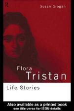 Flora Tristan - Susan Grogan
