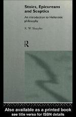 Stoics, Epicureans and Sceptics