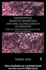 Competition, Growth Strategies and the Globalization of Services - Terence Lapier