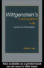 Wittgenstein's Investigations 1-133
