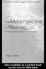 Metaphysicians of Meaning - Gideon Makin