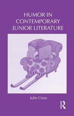 Humor in Contemporary Junior Literature - Julie Cross
