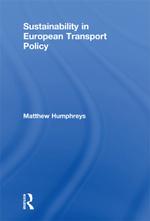 Sustainability in European Transport Policy - Matthew James Humphreys