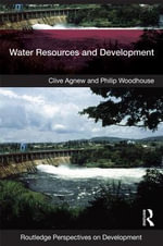 Water Resources and Development - Clive Agnew