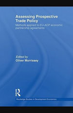 Assessing Prospective Trade Policy : Methods Applied to Eu-Acp Economic Partnership Agreements
