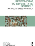 Responding to Diversity in Schools : An Inquiry-Based Approach