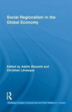 Social Regionalism in the Global Economy