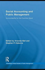 Social Accounting and Public Management : Accountability for the Common Good