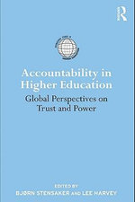 Accountability in Higher Education : Global Perspectives on Trust and Power