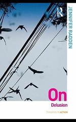 On Delusion - Jennifer Radden