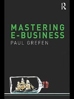 Mastering E-Business - Paul Grefen