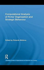 Computational Analysis of Firms' Organization and Strategic Behaviour - Edoardo Mollona