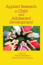 Applied Research in Child and Adolescent Development : A Practical Guide - Valerie Maholmes