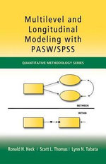 Multilevel and Longitudinal Modeling with Pasw / SPSS - Ronald H. Heck