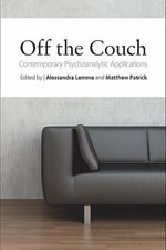 Off the Couch : Contemporary Psychoanalytic Applications