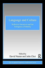 Language and Culture : Reflective Narratives and the Emergence of Identity