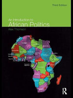 An Introduction to African Politics - Alex Thomson